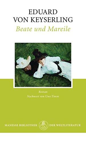 Beate und Mareile: Roman
