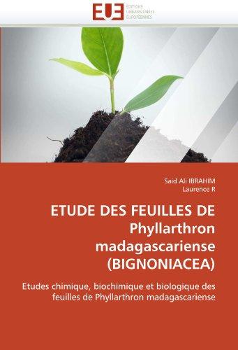 Etude des feuilles de phyllarthron madagascariense (bignoniacea)