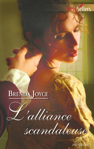 L'alliance scandaleuse (Best-Sellers) par Brenda Joyce