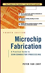 Microchip Fabrication: A Practical Guide to Semiconductor Processing by Peter Van Zant (2000-04-03)