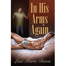 In His Arms Again (English Edition)