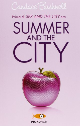 Summer and the city
