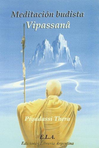 Meditacion budista - vipassana (Buda Y Budismo)