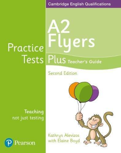 Practice tests plus A2 Flyers. Teacher's book. Per la Scuola elementare. Con espansione online. Con DVD-ROM (Cambridge english qualifications)