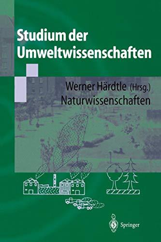 Studium der Umweltwissenschaften: Naturwissenschaften (German Edition)