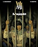 XIII  - tome 21 - L'Appât (French Edition)