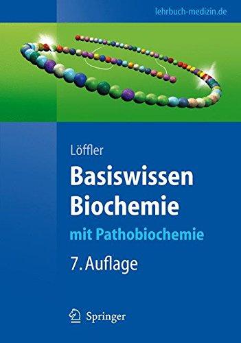 Basiswissen Biochemie: mit Pathobiochemie (Springer-Lehrbuch)