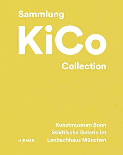 The Kico collection par Kunstmuseum Bonn