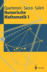 Numerische Mathematik 1 (Springer-Lehrbuch) (German Edition)