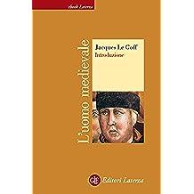 L'uomo medievale: Introduzione