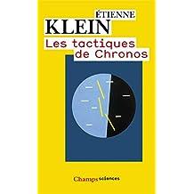 Les tactiques de Chronos (Champs sciences)