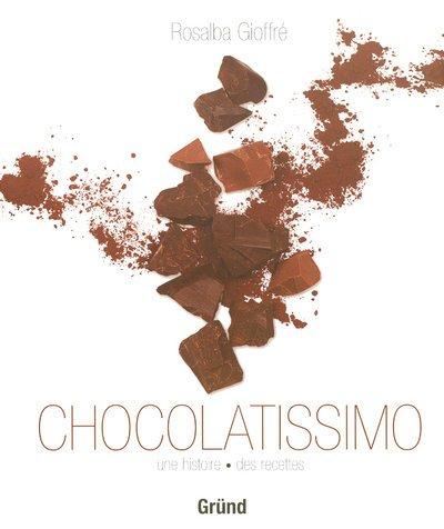 Chocolatissimo (Ancien prix Editeur : 25 Euros)