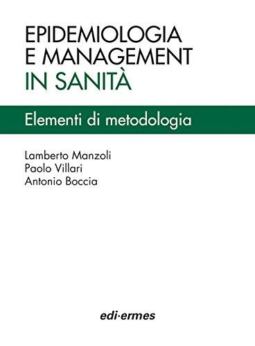 Epidemiologia e management in sanità. Elementi di metodologia