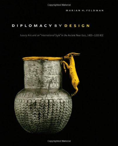 diplomacy-by-design-luxury-arts-and-an-international-style-in-the-ancient-near-east-1400-1200-bce