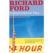 [(Independence Day)] [Author: Richard Ford] published on (August, 2006)