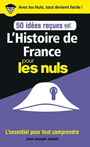 Livre occasion 50 idées reçues sur l'Histoire de France pour les Nuls