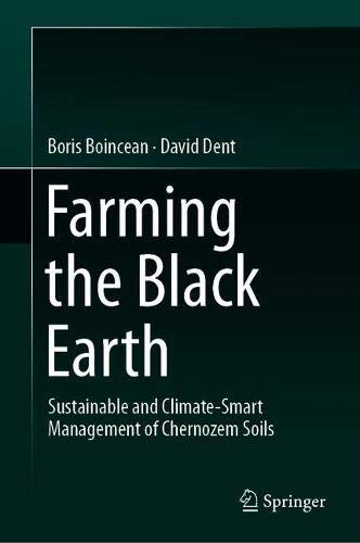 Farming the Black Earth: Sustainable and Climate-Smart Management of Chernozem Soils