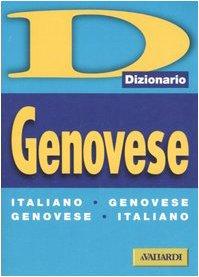 Dizionario genovese. Italiano-genovese, genovese-italiano