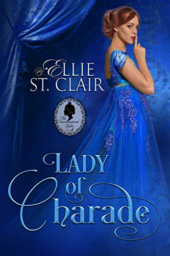 Lady of Charade (The Unconventional Ladies Book 4) (English Edition)