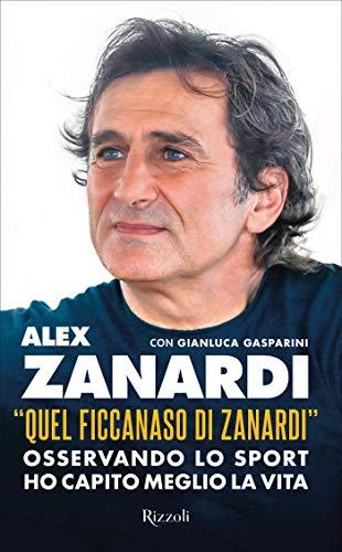 Quel ficcanaso di Zanardi (Italian Edition)