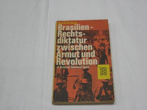 Brasilien. Rechtsdiktatur zwischen Armut und Revolution.