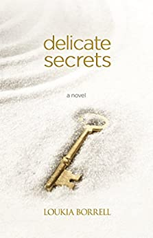 Delicate Secrets (The Aphrodite Anthologies Book 1) by [Borrell, Loukia]