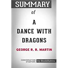 Summary of A Dance with Dragons by George R. R. Martin: Conversation Starters