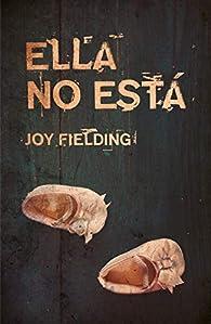 Ella no está par Joy Fielding