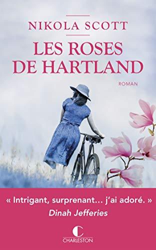 Les roses de Hartland - Nikola Scott (2018) sur Bookys