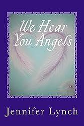 We Hear You Angels: Angel Wisdom
