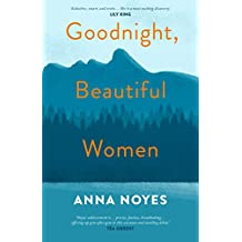 Goodnight, Beautiful Women: a powerful collection of short stories about the women of a small town in Maine
