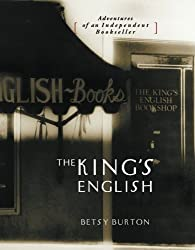 The King's English by Betsy Burton (2006-08-09)