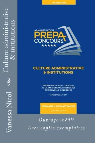 Culture administrative & institutions: Prépa concours de l'administration générale en Nouvelle-Calédonie