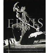 [(Elvis 1956 )] [Author: Alfred Wertheimer] [Jun-2013]