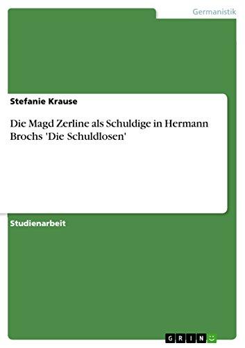 Die Magd Zerline als Schuldige in Hermann Brochs 'Die Schuldlosen'