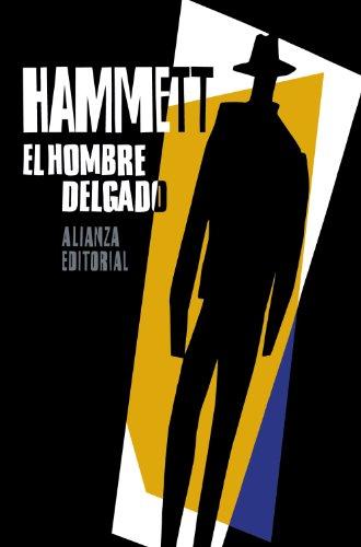 El hombre delgado (El Libro De Bolsillo - Bibliotecas De Autor - Biblioteca Hammett)