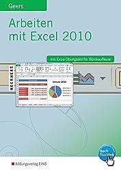 Arbeiten mit Excel 2010: Arbeiten mit Excel: Excel 2010: Schülerband