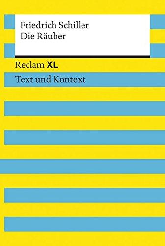 Die Räuber. Textausgabe mit Kommentar und Materialien: Reclam XL - Text und Kontext