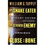 [Snake Eater/Seventh Enemy/Close to the Bone: A Brady Coyne Omnibus (#13, 14, and 15)[ SNAKE EATER/SEVENTH ENEMY/CLOSE TO THE BONE: A BRADY COYNE OMNIBUS (#13, 14, AND 15) ] By Tapply, William G. ( Author )Oct-06-2000 Paperback