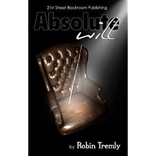 Absolute Will (English Edition)