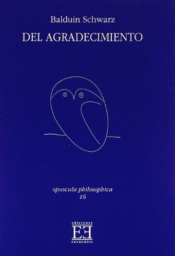 Del agradecimiento (Opuscula philosophica)