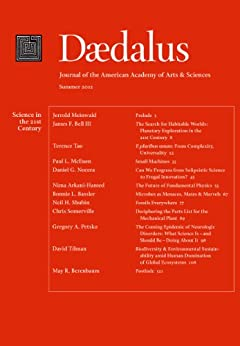 Daedalus 141:3 (Summer 2012) - Science in the 21st Century (English Edition) von [Tao, Terence, Bell III, James F., Meinwald, Jerrold, Bassler, Bonnie L., Petsko, Gregory A., McEuen, Paul L., Berenbaum, May R., Arkani-Hamed, Nima, Nocera, Daniel G., Shubin, Neil H.]