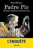Padre Pio: L'enquête (BIOGRAPHIES)