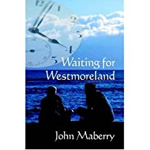[ WAITING FOR WESTMORELAND ] BY Maberry, John ( Author ) Sep - 2007 [ Paperback ]