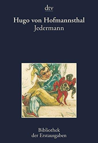 Jedermann: Das Spiel vom Sterben des reichen Mannes: The Play of the Rich Man Dying