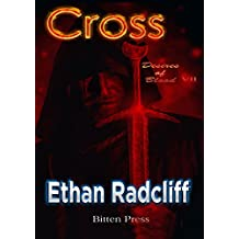 Cross: The Hunter (Desires of Blood Book 7)