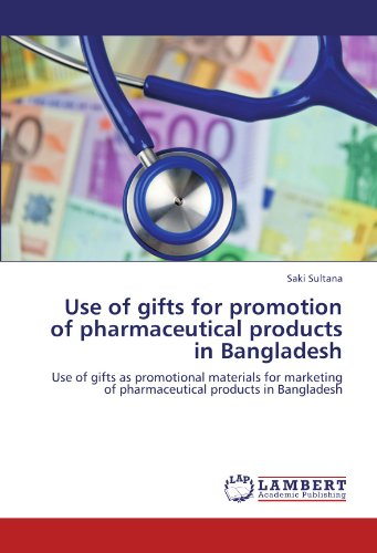 Use of gifts for promotion of pharmaceutical products in Bangladesh