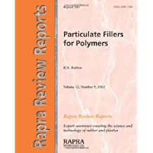 Particulate Fillers for Polymers (Rapra Review Reports)