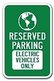 SignMission Reserved Parking Elektro-Fahrzeuge Nur mit Symbol Schild 30,5x 45,7cm Dickem Aluminium Schilder
