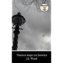 Nuestra mujer en Jamaica (Spanish Edition)
